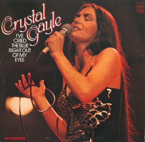 CRYSTAL GAYLE I've Cried The Blue Right Out Of My Eyes Vinyl Record LP MFP 1978